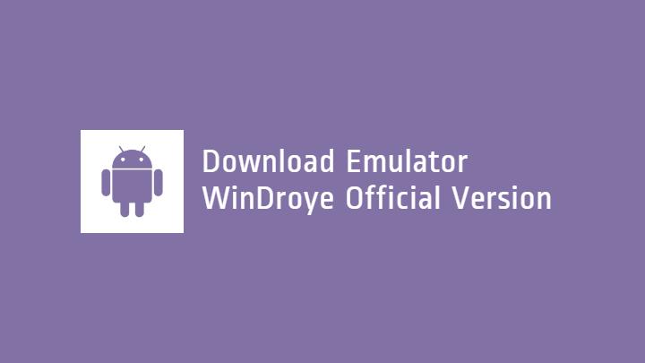 Download Windroye Terbaru